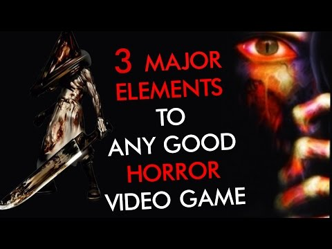 3 Major Elements to any Good Horror Game