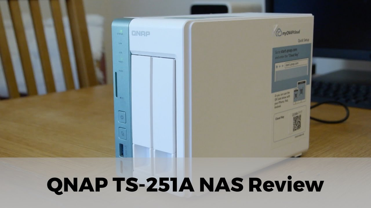 QNAP TS-251A NAS Drive Review | Network Attached Storage