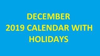 December 2019 Calendar with Holidays, Festivals, National Holidays