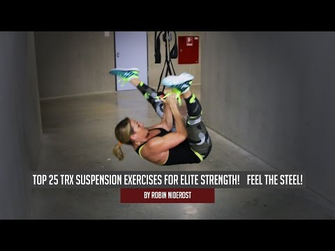 Top 25 TRX Suspension Exercises for Elite Strength! Feel the Steel!