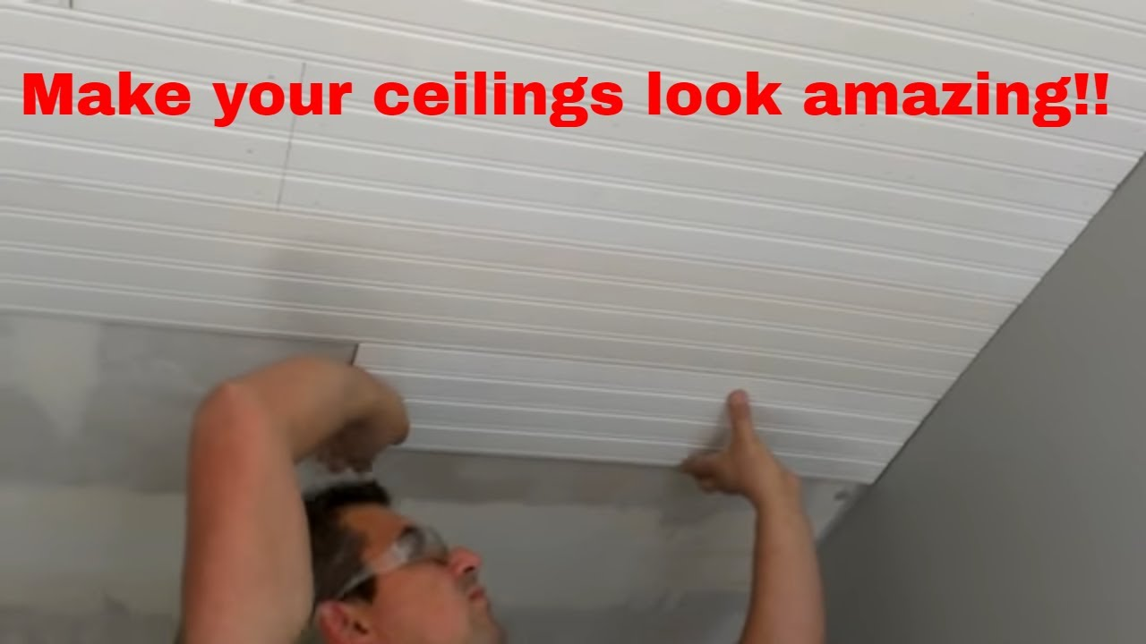 How To Install Bead Board On Ceilings