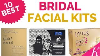 10 Best Bridal Facial Kits in India with Price | Valentine Special