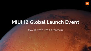 MIUI 12 Global Launch Event Recap