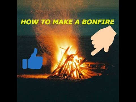 HOW TO MAKE A SIMPLE FIRE!