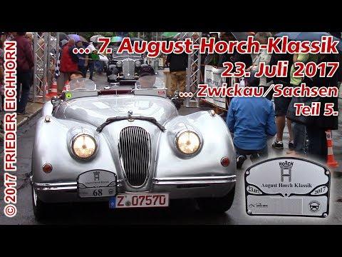 7. August Horch Klassik in Zwickau/Sachsen, Teil 5...