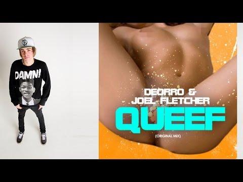 Joel Fletcher & Deorro - Queef (Original Mix)