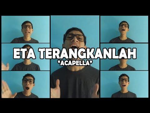 Eta Terangkanlah (Cover Acapella) by Anggi Algi Fary