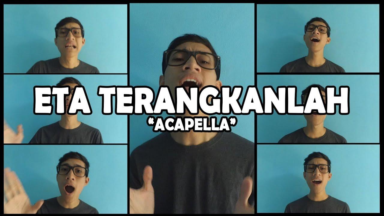 Eta Terangkanlah (Cover Acapella) by Anggi Algi Fary - YouTube
