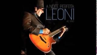 Leoni - A Noite Perfeita - Ao Vivo - Completo - 2010