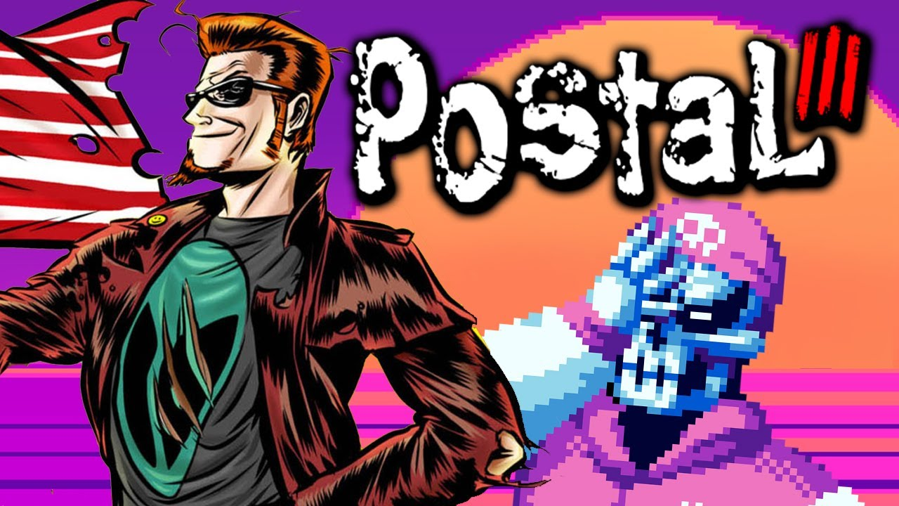 I play all I can stand of Postal III