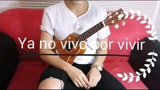 Ya no vivo por vivir-Como tocar en Ukulele, Juan Gabriel ft.Natalia Lafourcade