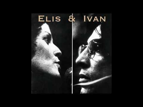Elis Regina e Ivan Lins -