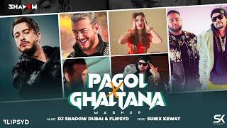 Pagol x Ghaltana   DJ Shadow Dubai x FlipSyd Mashup   Deep Jandu x Bohemia   Saad Laamjarred