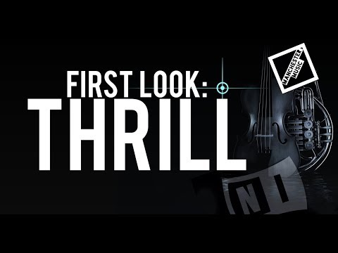 First Look: Thrill from Native Instruments
