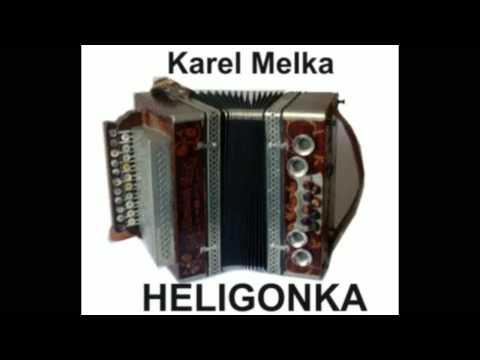 Karel Melka Steirische Harmonika...  Heligonka