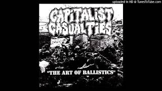 Capitalist Casualties - The Art Of Ballistics (Full EP)