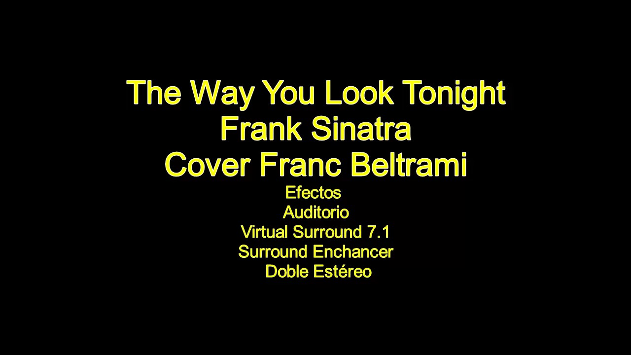 The Way You Look Tonight Frank Sinatra Cover Franc ...