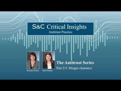 The Antitrust Series (2/3) Merger Clearances