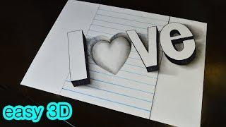 Как нарисовать простой 3D рисунок  LOVE / Easy 3D Drawing LOVE Trick Art on Line Paper
