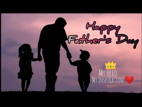 Father's Day Status | Happy Fathers Day Status | Best Father's Day Song | Father Day Status