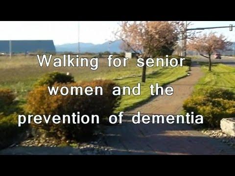 Walking for Senior Women - Prevention of Dementia