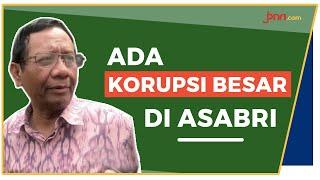 Diduga Ada Korupsi di Asabri, Lebih Besar dari Jiwasraya? - JPNN.com