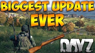 BIGGEST UPDATE EVER DayZ Xbox One Full Launch Update - All NEW GUNS And Items