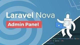 Laravel Nova Overview