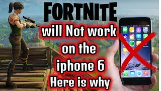 FORTNITE Not working on iphone 6 UPDATE