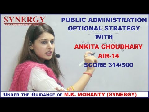 UPSC Public Administration Optional Strategy with Ankita Chaudhary, AIR-14 in CSE-2018 [Synergy IAS]