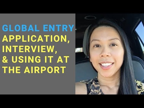 Global Entry Application Interview + Is It Really Worth The $100?