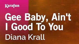 Karaoke Gee Baby, Ain