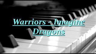 Imagine Dragons - Warriors Piano