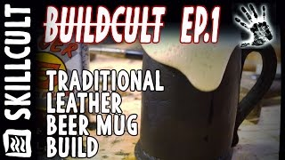 Making a Black Jack, Traditional English Leather Beer Mug, From the Ground Up