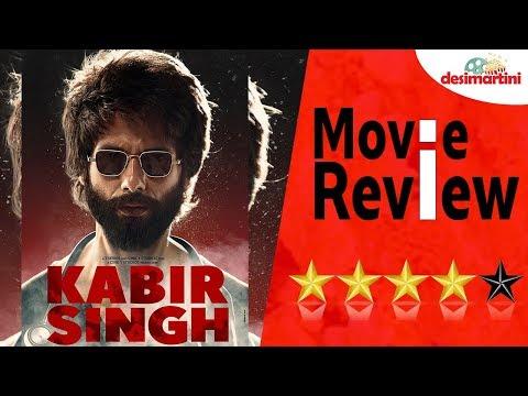 Kabir Singh Movie Review - Shahid Kapoor Kiara Advani Sandeep Reddy