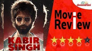 Kabir Singh Movie Review - Shahid Kapoor, Kiara Advani, Sandeep Reddy