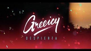 Greeicy - Despierta ( Lyric)