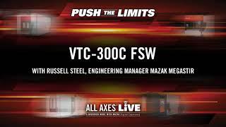VTC-300C FSW