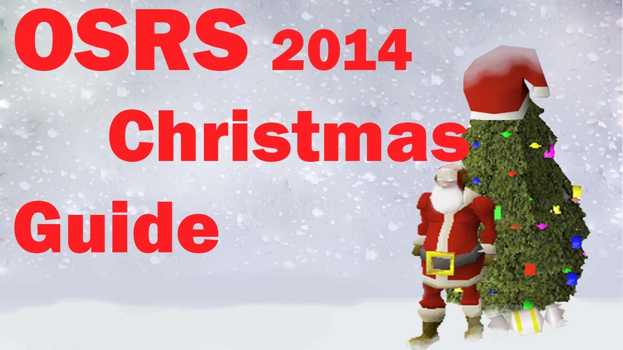 OSRS Christmas 2014 Guide - YouTube