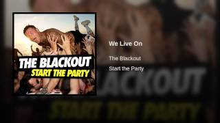 We Live On