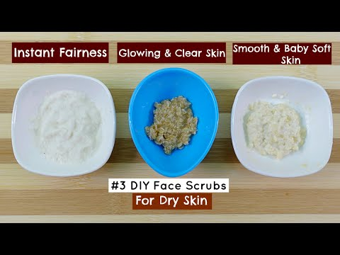 3 Best Homemade Face Scrub For Dry Skin Diy Skin Care Youtube