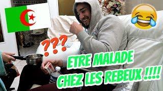 ETRE MALADE.. CHEZ LES REBEUX !!!