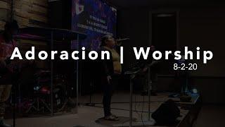 Adoración | Worship | 8-2-20