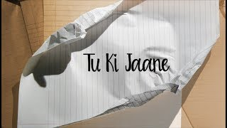 The PropheC - Tu Ki Jaane (Lyric Video) | The Season