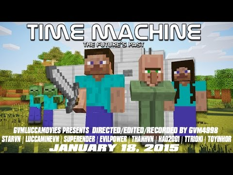 Time Machine - A Minecraft Movie