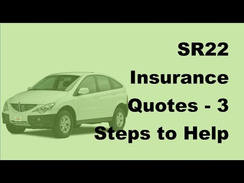SR22 Insurance Quotes -  3 Steps to Help Save You Money -  2017 Car Insurance Money Saving Tips