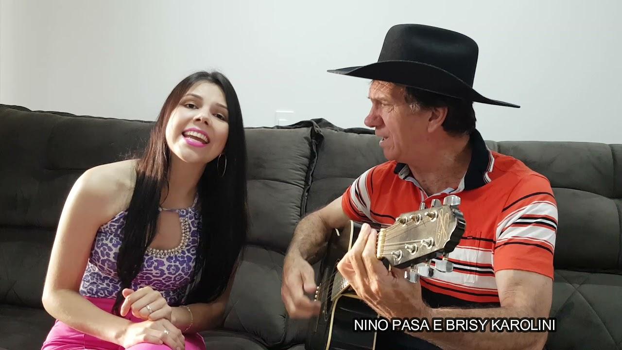 CHIMARREANDO SOZINHO NINO PASA E BRISY KAROLINI