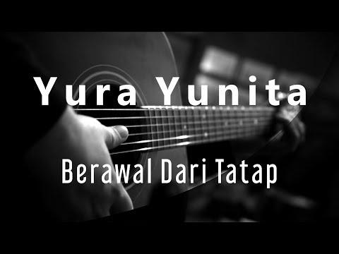Yura Yunita  - Berawal Dari Tatap ( Acoustic Karaoke )