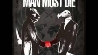 Man Must Die- Patriot