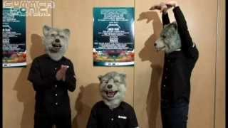 MAN WITH A MISSION Message for Summer Sonic 2013